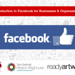 Intro to Facebook for Businesses at San Gabriel Mission Playhouse