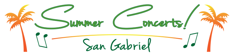 San Gabriel FREE Summer Concert at the San Gabriel Mission Playhouse